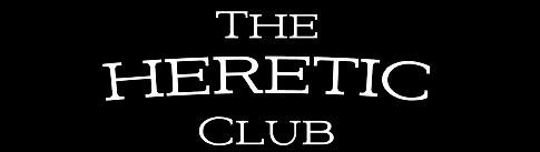 The Heretic Club